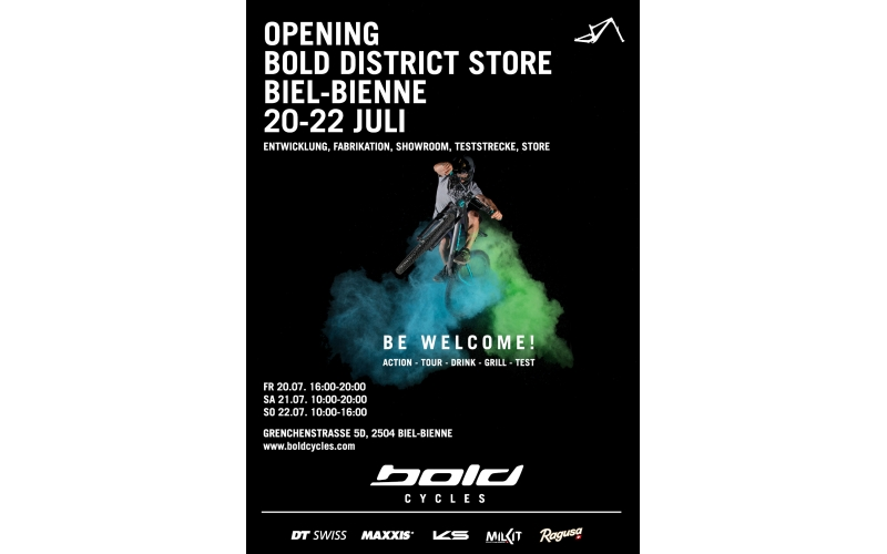 BE WELCOME! Bold Cycles eröffnet am 20.-22.07. den District Store Biel-Bienne und das neue Headquarter.
