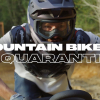Mountain Bikers In Quarantine (IFHT)