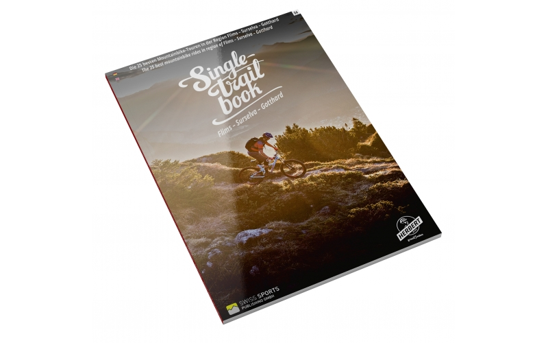 Singletrail Book 04: Flims – Surselva – Safiental